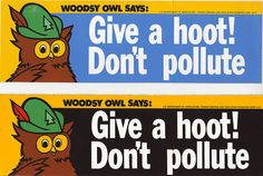 Woodsy Owl Bumper Stickers 1977 and 1978 by JasonLiebig, via Flickr