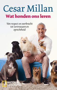 Cesar Millan brengt een nieuw boek! >> Wat honden ons leren - Fontaine Uitgevers & G+J - €17,95 - 240 pag. - ISBN 9789059567429