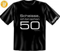 T-Shirt 50. Geburtstag mit Wunschnamen - Scheisse, ich bin schon 50 ! - Jetzt mit Namen, Größe:3XL - T-Shirts mit Spruch | Lustige und coole T-Shirts | Funny T-Shirts (*Partner-Link)
