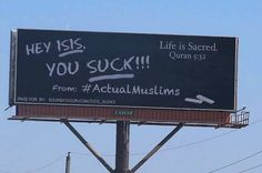 """So-called Islamic State """"does not represent Islam"""":  Non-profit Sound Vision created an anti-ISIS billboard campaign in Chicago to challenge extremism and Islamophobia"""