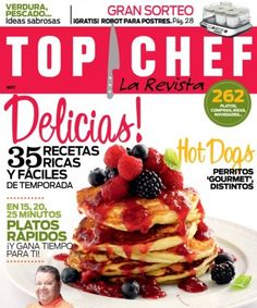 Top Chef la revista Agosto 2014 edition - Read the digital edition by Magzter on your iPad, iPhone, Android, Tablet Devices, Windows 8, PC, Mac and the Web.