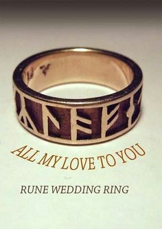 "Rune Ring - Celtic Runes reads ""All my love to you"" those are viking runes but whatever Wiccan Wedding, Viking Wedding, Medieval Wedding, Celtic Wedding Rings, Titanium Wedding Rings, Wedding Men, Trendy Wedding, Wedding Ideas, Wedding Table"
