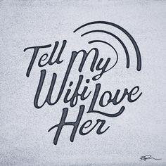 Tell my wifi love her. _____________________ #gd79_hdt #handlettering…