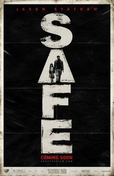 Safe (2012) Poster design by Ignition
