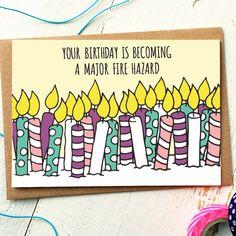 Birthday Fire Hazard Greeting Card