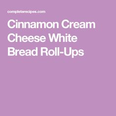 Cinnamon Cream Cheese Roll Ups - a simple and delicious breakfast treat filled with cream cheese and covered in cinnamon and sugar. Cinnamon Crumble, Cinnamon Rolls, Cinnamon Cream Cheese Frosting, Cinnamon Cream Cheeses, Buttermilk Bread, Banana Bread, Cream Cheese Roll Up, Gluten Free Banana, Cheese Rolling