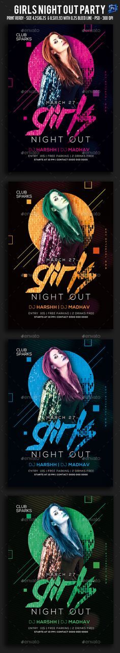 Girls Night Out Party Flyer It¡¯s unique flyers, poster design for your business Advertisement purpose. All Elements are in individual layers and all text is editable! Easy to customize & edit & Available for 2 sizes as require most customization highlight colo
