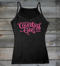 Country Girl ® Spaghetti Strap Tank Top  #CountryGirl #CountryBoy #TankTops