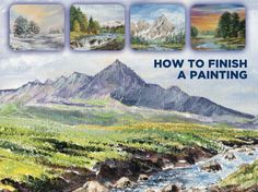 How to Finish a Painting - 5 Short Demonstrations  #acrylicpainting #landscapepainting