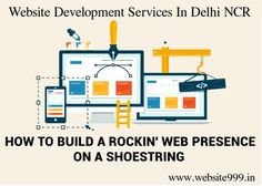 #Website #Development Services In #DelhiNCR - #Website999 gives you an interactive & customized website development services with latest advanced #technologies. See more @ http://tinyurl.com/oelxw4n #WebDevelopment #WebDesigning #WebHosting #DomainRegistration