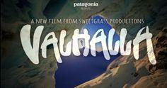 VALHALLA: A New Film From Sweetgrass Productions by Sweetgrass Productions. Sweetgrass Productions' VALHALLA