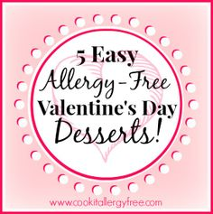Easy Allergy Free Valentine's Day Desserts