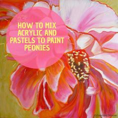 how to mix pastels and acrylic to paint a mixed media peony flower on ARTiful painting dmeos by Sandrine Pelissier Painting & Drawing, Watercolor Paintings, Painting Styles, Encaustic Painting, Watercolor Pencils, Watercolor Techniques, Painting Techniques, Watercolors, Painting Station