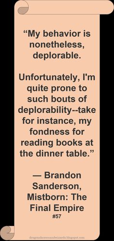 ♥ Brandon Sanderson ♥ ~ #Quote #Author #Reading #Mistborn