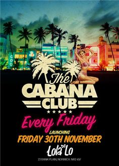 The Cabana Club Launch flyer