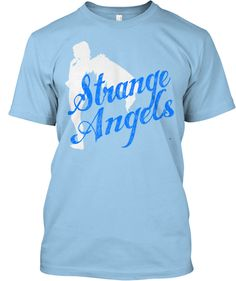 Strange Angels Limited Edition Shirt