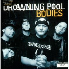 Drowning Pool, nothing but love for this band