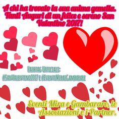 """""""A chi ha trovato la sua anima gemella. Tanti Auguri a tutti di un felice e sereno San Valentino 2017!""""  ~ Eventi Mira e Gambarare, le Associazioni e i Partner.  Hashtag Ufficiali:  #SanValentino2017 e #EventiMiraeGambarare  Altre informazioni su: http://eventimiraegambarare.altervista.org/"""