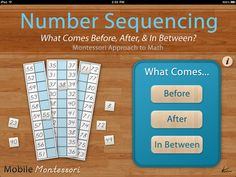 A Montessori Approach To Math - Number Sequencing: What Comes Before, After & In Between?