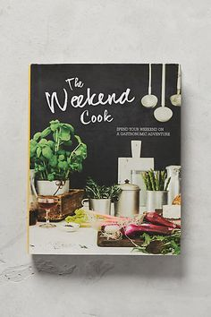 Anthropologie The Weekend Cook