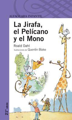 libro la jirafa el pelicano roald dahl - Buscar con Google Roald Dahl, Reading Comprehension, Education, Comics, Google, Spanish, Children's Literature, To Tell, Frases