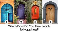 Which Door Do You Think Leads to Happiness? The door you choose reveals a lot about your mind, body and soul - which magical entrance will you choose? Accurate Personality Test, Personality Tests, Owl Door, Psychology Says, Back To The Gym, Purple Door, Anxiety Remedies, You Are Strong, True Feelings