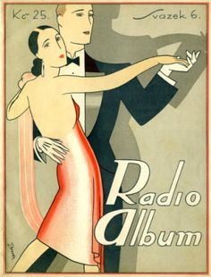 Radio Album for Czech versions of American dance tunes from 1925  Artist: Anonymous