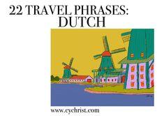 22 Travel Phrases: Dutch – Eve Yasmin Christ Can You Help Me, How Do I Get, Car Rental, Public Transport, Dutch, Eve, Language, Travel, Viajes