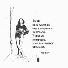 Tumblr Quotes, Text Quotes, Book Quotes, Badass Quotes, Cute Quotes, David Sant, Dear Self, Spanish Quotes, Cool Words