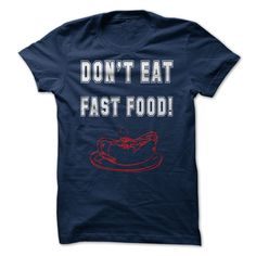 Are You Eat Fast Food T-Shirts, Hoodies. SHOPPING NOW ==► https://www.sunfrog.com/Hobby/Are-You-Eat-Fast-Food.html?id=41382