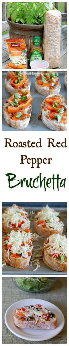 Roasted Red Pepper Bruchetta:  Super Easy and Very Yummy!!  Just 5 Ingredients, including garden fresh basil!  Just 10 min to bake!      happydealhappyday.com