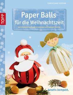 Paper Balls für die Weihnachtszeit | TOPP Bastelbücher online kaufen