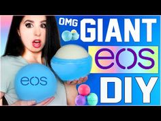 DIY GIANT EOS Lip Balm! | How To Make The BIGGEST EOS In The World! | GIGANTIC EOS! | Grande EOS! - YouTube