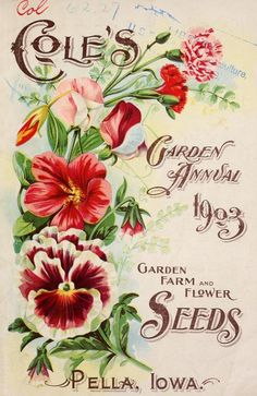 Flowers Drawing Cole's Garden Annual Garden, Farm and Flower Seeds. Department of Agriculture, National Agricultural Library . Vintage Diy, Paris Vintage, Images Vintage, Vintage Labels, Vintage Ephemera, Vintage Pictures, Vintage Postcards, Vintage Poster, Vintage Prints
