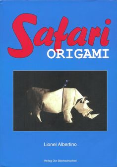 Albertino L.-Safari Origami  origami book, книги оригами