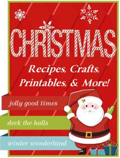 Tons of Christmas goodies like recipes, crafts, printables, educational goodies and more!