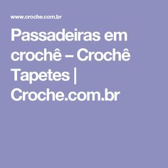 Passadeiras em crochê – Crochê Tapetes   Croche.com.br