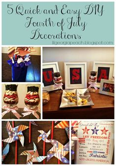A lil ol' Georgia Peach: Make Something Monday: 5 Quick & Easy DIY Fourth of July Decorations