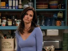 Everything I need to know, I learned from Monica Geller