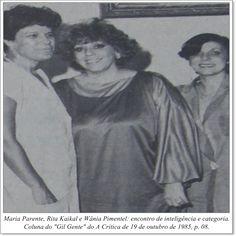 """Maria Parente, Rita Kaikal e Wânia Pimentel: Encontro de inteligência e categoria. Coluna Gil """"Gente"""" do A Crítica de 19 de outubro de 1985"""