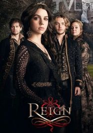 Reign : le destin d'une reine streaming
