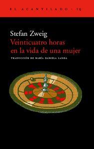 'Veinticuatro horas en la vida de una mujer', Stefan Zweig. Antológico relato. Pasiones antagónicas puestas en juego ante una mesa de ruleta