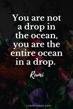 Rumi quotes | self love | spiritual wholeness | love yourself | quotes to live by