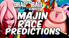 Dragon Ball Xenoverse: Majin Race Predictions - Transformations, Female ...