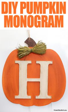 DIY Fall Pumpkin Monogram SERIOUSLY SO EASY TO MAKE! Awesome for the front door or any little niche in your home. I love super easy craft projects! Thanksgiving Crafts, Fall Crafts, Holiday Crafts, Holiday Fun, Diy Crafts, Wood Crafts, Holiday Decor, Thanksgiving Celebration, Vintage Thanksgiving