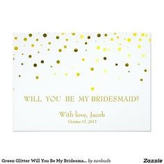 Green Glitter Will You Be My Bridesmaid Invitation