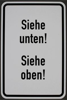 Timm Ulrichs (1940, Berlin) - Zie hieronder! - Zie boven! -  Multiple, straatnaambord, 2014, gesigneerd en genummerd, verso ondertekend op etiket,  in een oplage van 60 exemlaren, afmetingen: 75,0 x 50,0 cm.