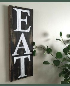 Perfect sign for dining room or kitchen! Farmhouse Eat Sign - Rustic Kitchen Decor - Farmhouse Kitchen Sign - Rustic Dining Room sign - Rustic Wall Decor - Farmhouse Decor - Farmhouse dining room sign - home decor #ad
