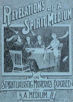 Revelations of a Spirit Medium - Edited by E.J. Dingwall & Harry Price #spiritualist #spiritualism