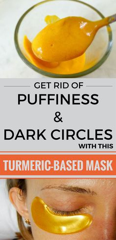 Get Rid of Puffiness and Dark Circles with this Turmeric-Based Mask